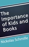 The Importance Of Kids And Books