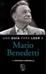 Una Gua Para Leer A Mario Benedetti
