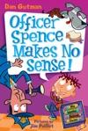 Officer Spence Makes No Sense