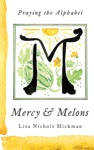 Mercy  Melons