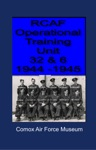 RCAF Operational Training Unit 32  6 1944 1945