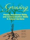 GrowingPlants Functional Skills And Communication Skills In School Gardens