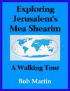 Exploring Jerusalems Mea Shearim A Walking Tour
