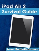 iPad Air 2 Survival Guide