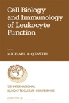 Cell Biology And Immunology Of Leukocyte Function Enhanced Edition