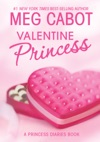The Princess Diaries Volume 7 And 34 Valentine Princess