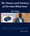 The Nature And Nurture Of Deviant Behaviour