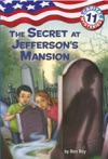 Capital Mysteries 11 The Secret At Jeffersons Mansion