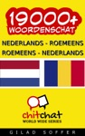 19000 Nederlands - Roemeens Roemeens - Nederlands Woordenschat