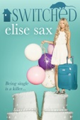 Elise Sax - Switched (A Humorous Romantic Mystery) artwork