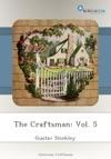 The Craftsman Vol 5