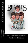 The Beatles IQ The Ultimate Test Of Fab Four Fandom
