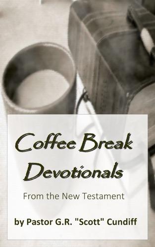Coffee Break Devotionals from the New Testament