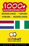 1000 Nederlands - Yoruba Yoruba - Nederlands Woordenschat