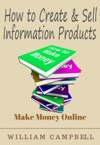 How To Create And Sell Information Products