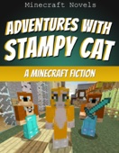 Adventures with Stampy Cat