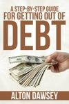 A Step-by-Step Guide For Getting Out Of Debt