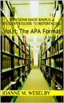 Citations Made Simple A Students Guide To Easy Referencing Vol I The APA Format