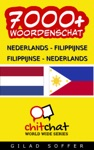 7000 Nederlands - Filippijnse Filippijnse - Nederlands Woordenschat