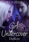 Girl Undercover - Duplicity
