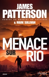 Menace sur Rio - James Patterson Book
