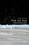 The Ice Age A Very Short Introduction