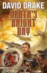 Deaths Bright Day
