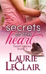 Secrets Of The Heart Book 1 The Heart Romance Series