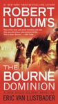 Robert Ludlums TM The Bourne Dominion