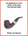 An Addendum To The Affair Of The Dog That Did Not Bark