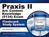 Praxis II Art Content Knowledge 5134 Exam Flashcard Study System