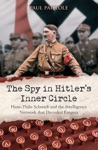 The Spy In Hitlers Inner Circle