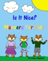 Is It Nice Manners For Kids