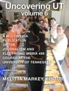 Uncovering UT Volume 6