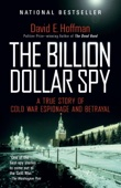 The Billion Dollar Spy - David E. Hoffman Cover Art