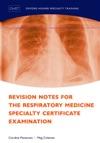 Revision Notes For The Respiratory Medicine Specialty Certificate Examination