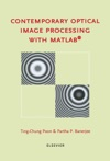 Contemporary Optical Image Processing With MATLAB