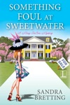 Something Foul At Sweetwater