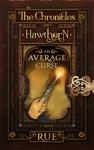An Average Curse The Chronicles Of Hawthorn Book 1