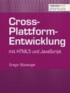 Cross-Plattform-Entwicklung Mit HTML Und JavaScript
