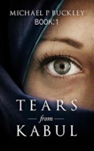 Tears from Kabul Book 1
