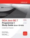 OCA Java SE 7 Programmer I Study Guide Exam 1Z0-803