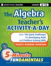The Algebra Teachers Activity-a-Day Grades 6-12