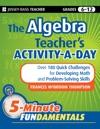 The Algebra Teachers Activity-a-Day Grades 6-12