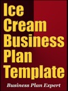 Ice Cream Business Plan Template Including 6 Special Bonuses