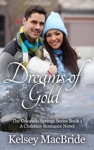 Dreams Of Gold A Christian Romance Novel