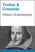 William Shakespeare - Troilus & Cressida  artwork