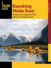 Kayaking Made Easy Fourth Edition