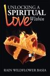 Unlocking A Spiritual Love Within