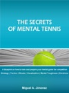 The Secrets Of Mental Tennis